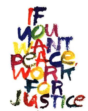 if you want peace work for justice ile ilgili görsel sonucu